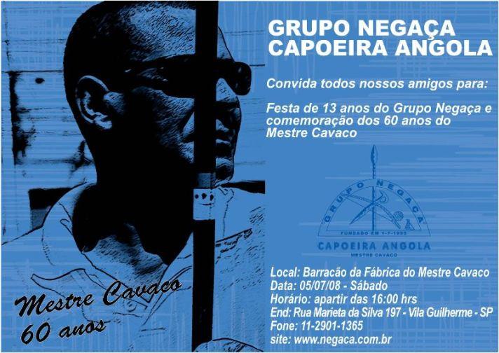 13 anos do Grupo Negaça Capoeira Angola e 60 anos do Mestre Cavaco