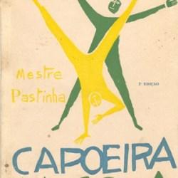 Capoeira Angola – Mestre Pastinha