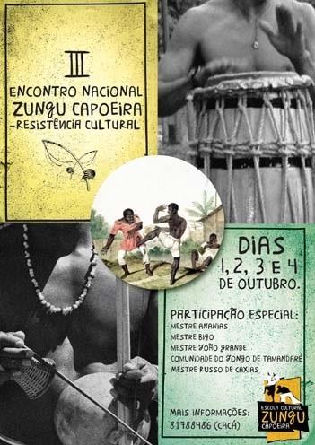 Portal Capoeira São Paulo: III Encontro Nacional Zungu Capoeira Eventos - Agenda
