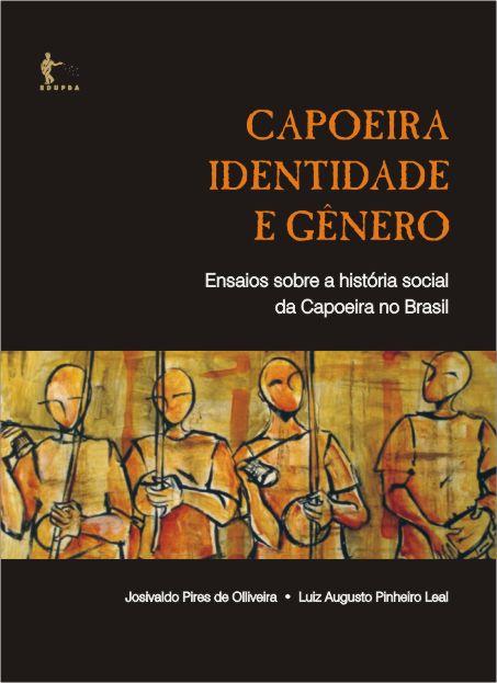 Lançamento do Livro CAPOEIRA, IDENTIDADE E GÊNERO