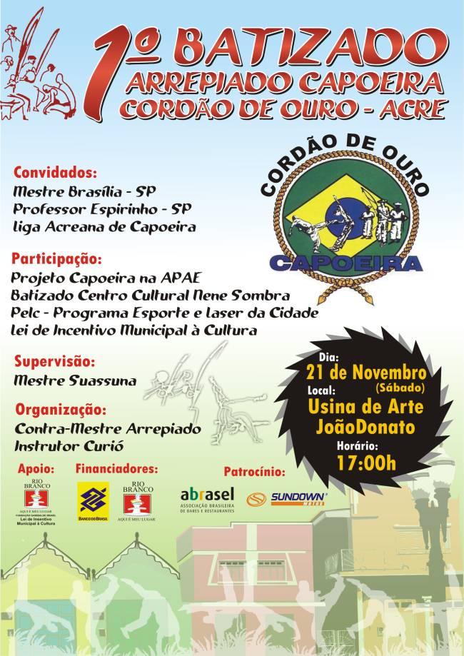 Portal Capoeira Batizado Arrepiado Capoeira Cordão de Ouro Acre Eventos - Agenda