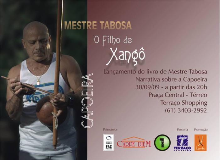 Portal Capoeira O filho de Xangô, Mestre Tabosa, lança seu livro Notícias - Atualidades