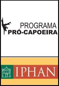 CAPOEIRA – SALVAGUARDA E INCENTIVO À CAPOEIRA E PRÓ-CAPOEIRA
