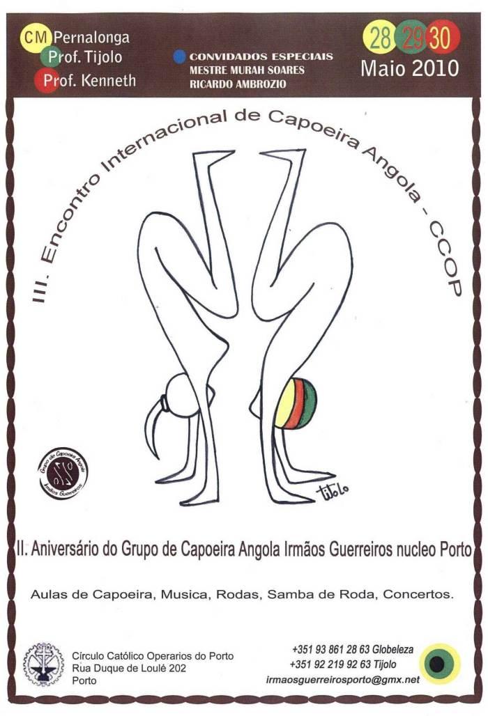 II Aniversário do Grupo de Capoeira Angola Irmãos Guerreiros Nucleo Porto