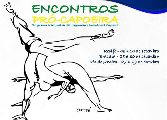 Portal Capoeira Pró Capoeira - Programa Nacional de Salvaguar e Incentivo à Capoeira do Ministério da Cultura Notícias - Atualidades