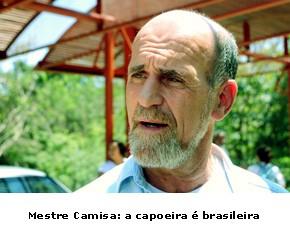 Portal Capoeira Mestre Camisa participa de simpósio e diz que a capoeira é brasileira Notícias - Atualidades