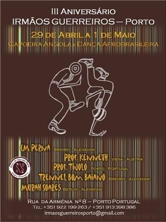 Portal Capoeira Porto: Encontro Capoeira Angola - III Aniversário IRMÃOS GUERREIROS Eventos - Agenda