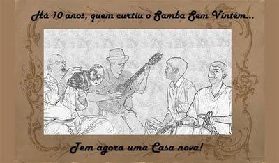 Portal Capoeira E O SAMBA SEM VINTÉM, TÁ TOCANDO ONDE? Cultura e Cidadania