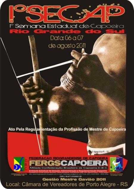 Portal Capoeira PRIMEIRA SEMANA ESTADUAL DE CAPOEIRA DO RS Eventos - Agenda
