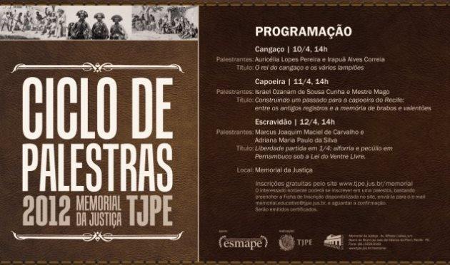 Ciclo de Palestras Memorial da Justiça: Capoeira, Cangaço e Escravidão