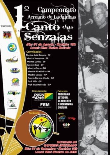 Portal Capoeira Aconteceu: Campeonato Acreano de Ladainhas Canto das Senzalas Eventos - Agenda