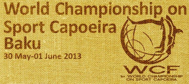 Portal Capoeira Azerbaijão será sede de 1º Campeonato Mundial de Capoeira Eventos - Agenda