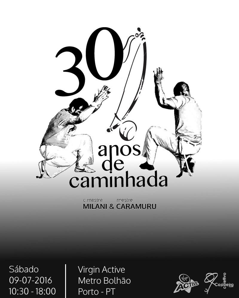 Comemoração dos 30 anos de Capoeiragem do Mestre Caramuru e do Contramestre Milani