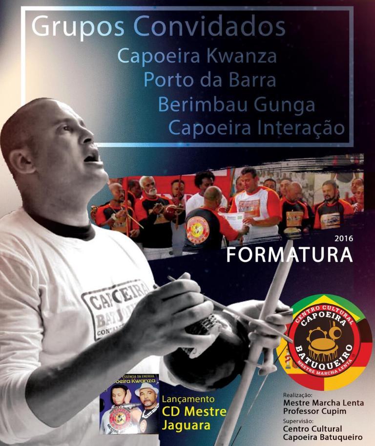 Portal Capoeira Festa de Formatura - Mestre Marcha Lenta Capoeira Eventos - Agenda