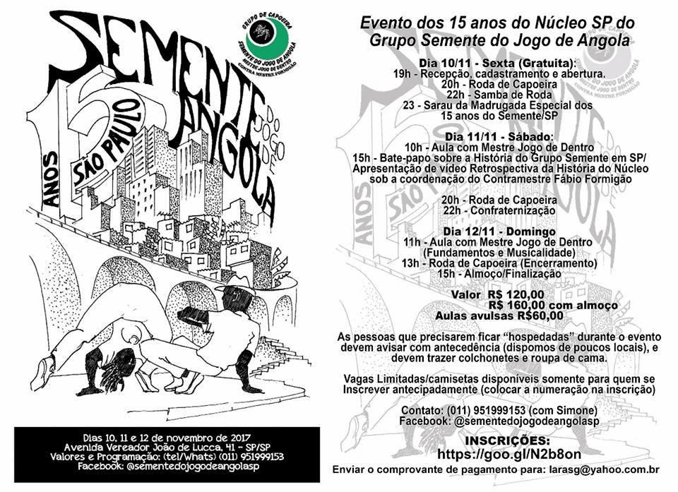 Núcleo SP de Capoeira Semente do Jogo de Angola comemora 15 anos Capoeira Portal Capoeira