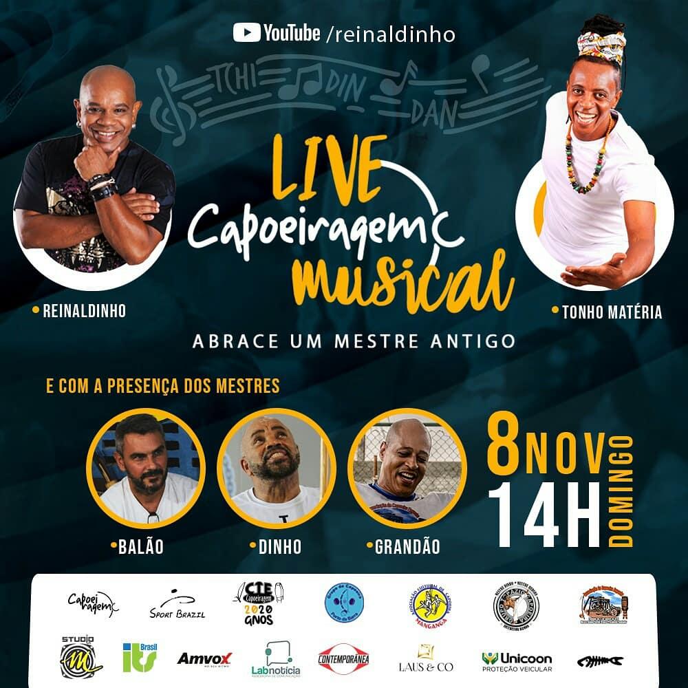 Capoeiragem Musical: Live contará com os mestres Reinaldinho e Tonho Matéria Capoeira Eventos - Agenda Portal Capoeira