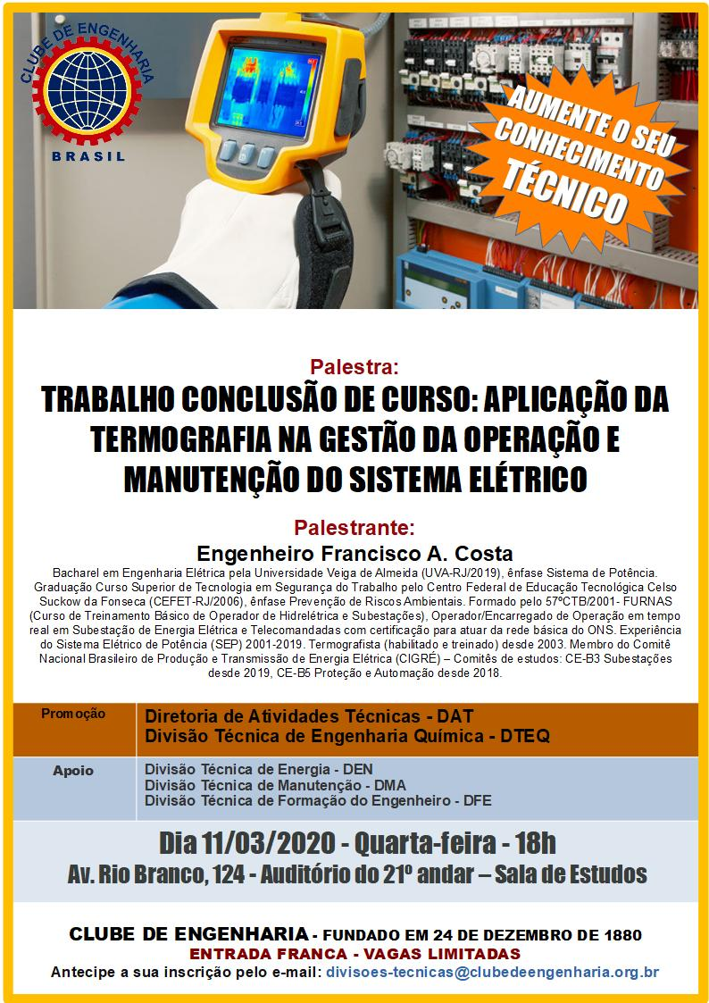 Trabalho de Conclusão de Curso: Aplicação da Termografia na Gestão da Operação e Manutenção do Sistema Elétrico
