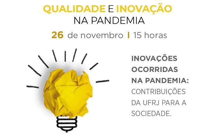 Qualidade e Inovação na pandemia em debate virtual na Coppe