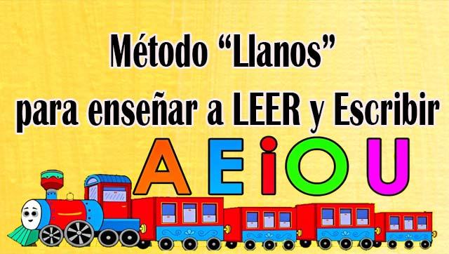 """Método """"Llanos"""" para enseñar a LEER y Escribir"""