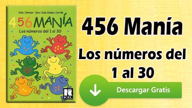 """456 Mania. Actividades prácticas. """"Los números del 1 al 30"""""""