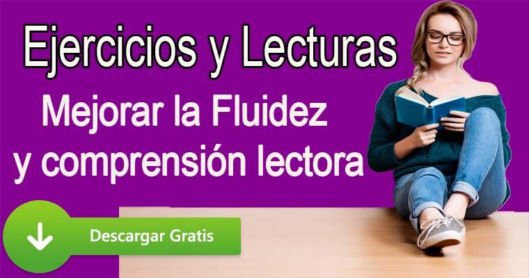 Ejercicios y Lecturas para mejorar la fluidez y comprensión lectora