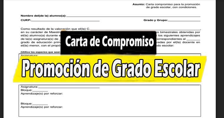 Carta de Compromiso para la Promoción de Grado Escolar, con condiciones