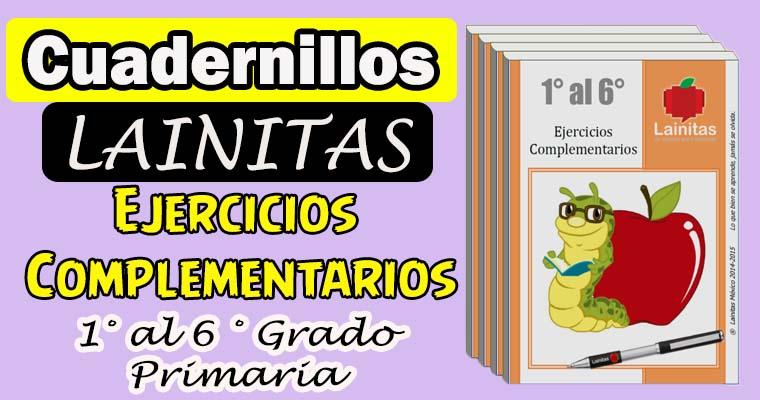 Colección de Ejercicios Complementarios Lainitas 1° al 6° Grado ...