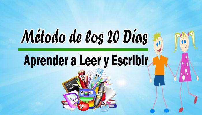 Método de los 20 Días :  Aprender a Leer y Escribir ( Desacargar PDF )