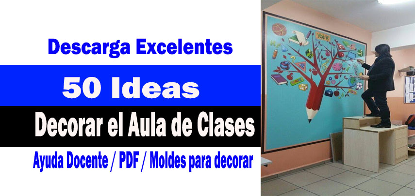 Ideas para decorar el aula de clases imprimir pdf - Objetos para decorar un salon ...