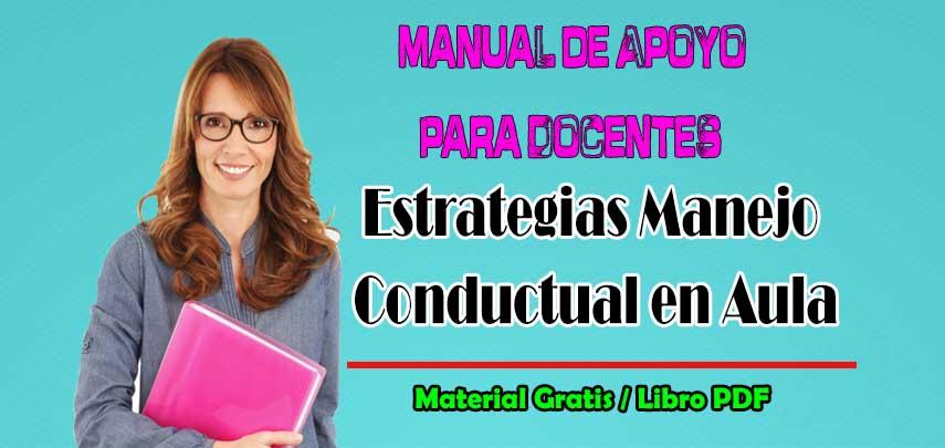 Manual de Apoyo para Docentes Estrategias de Manejo Conductual en Aula