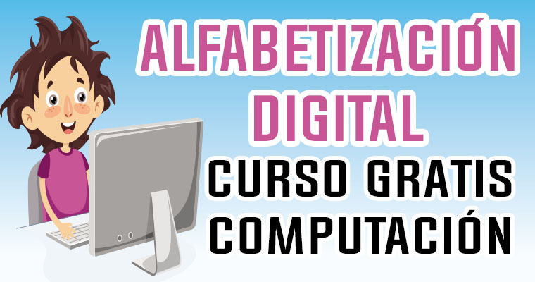 Alfabetización Digital – Curso Gratis