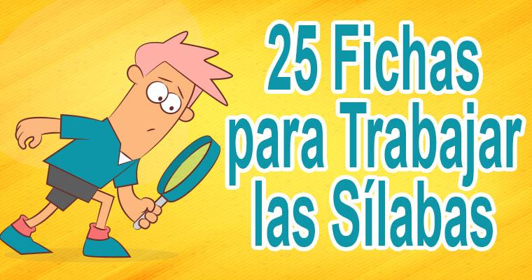25 Fichas para Trabajar las Sílabas