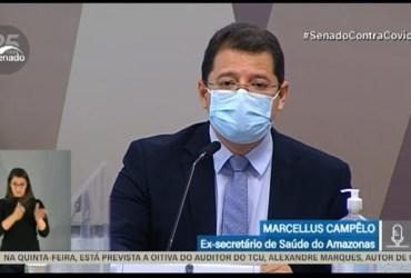 CPI da Pandemia ouve Marcellus Campêlo, ex-secretário de Saúde do AM; Assista