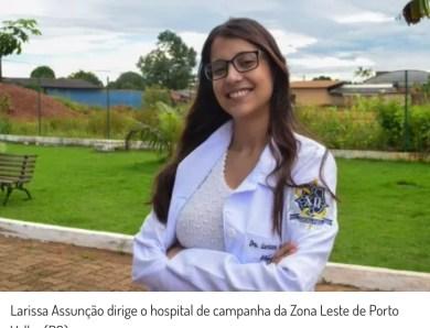 Médica autista está à frente de hospital de campanha em Porto Velho
