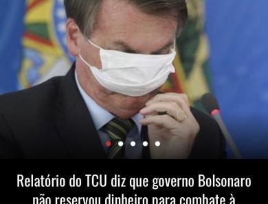 Relatório do TCU diz que governo Bolsonaro não reservou dinheiro para combate à pandemia em 2021