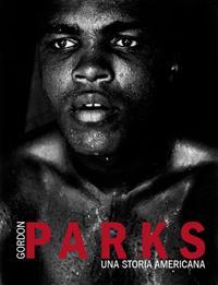 Gordon Parks: Muhammad Ali, Miami, Florida, 1966 © The Gordon Parks Foundation