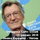 Omaggio a Carlo Lizzani. Cinema kappadue, 14 gennaio 2014