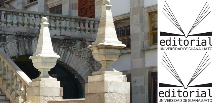 La Universidad de Guanajuato o la carencia de un eje rector en su vida editorial