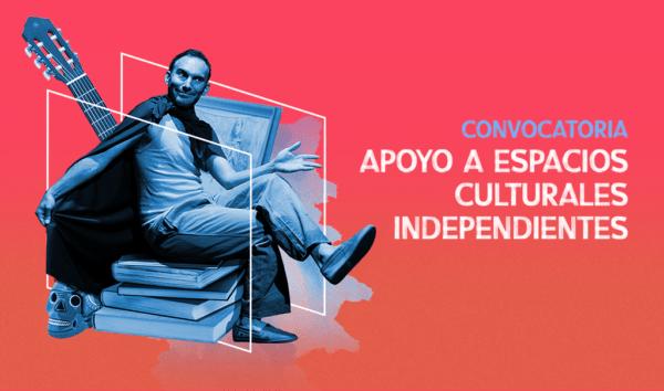 Lanzan convocatoria para apoyar a espacios culturales independientes