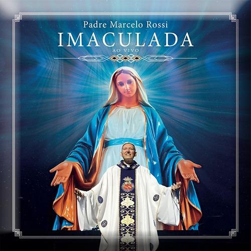 Padre Marcelo Rossi - Imaculada