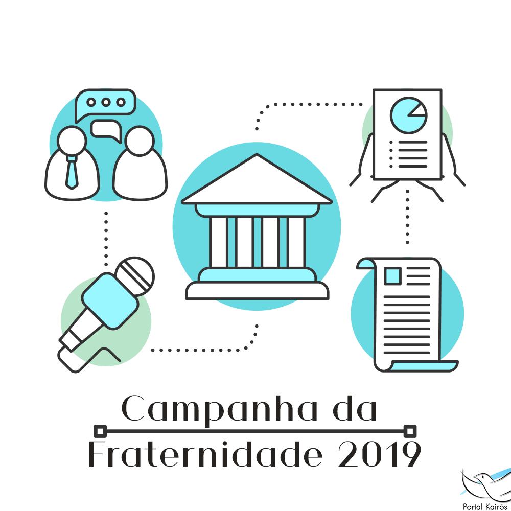 Campanha da Fraternidade 2019 - Cobertura completa da CF 2019