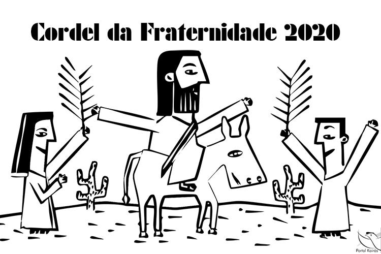 Cordel da Campanha da Fraternidade 2020