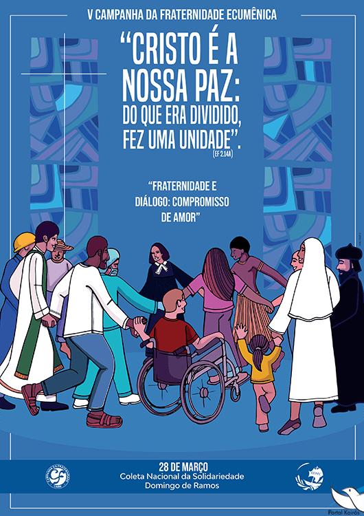 Cartaz da Campanha da Fraternidade 2021