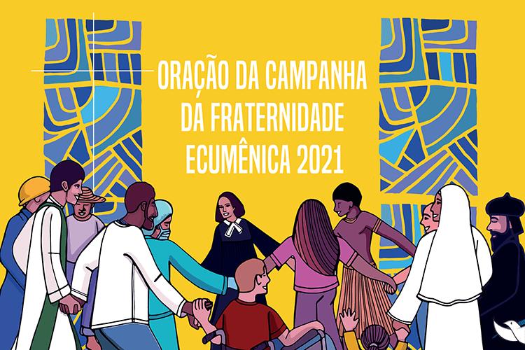 Oração da Campanha da Fraternidade 2021