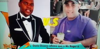 O empresário e patrocinador Gold, Dário Ussene afirma categoricamente que o cantor Mc Roger é Gay. É mais uma figura confirmar a orientação do cantor