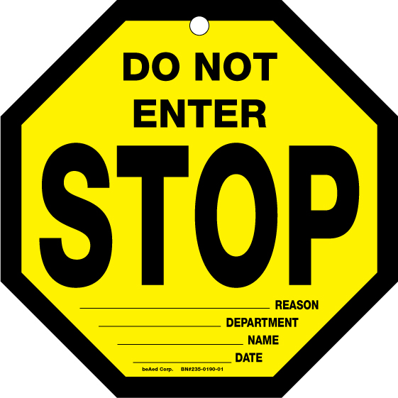 8X8 BLK/YEL TAG STOP DO NOT ENTER – Chevron Phillips ...