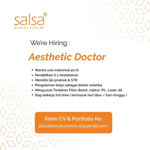 Dibuka lowongan Dokter Estetika Kualifikasi 1 Wanita 2