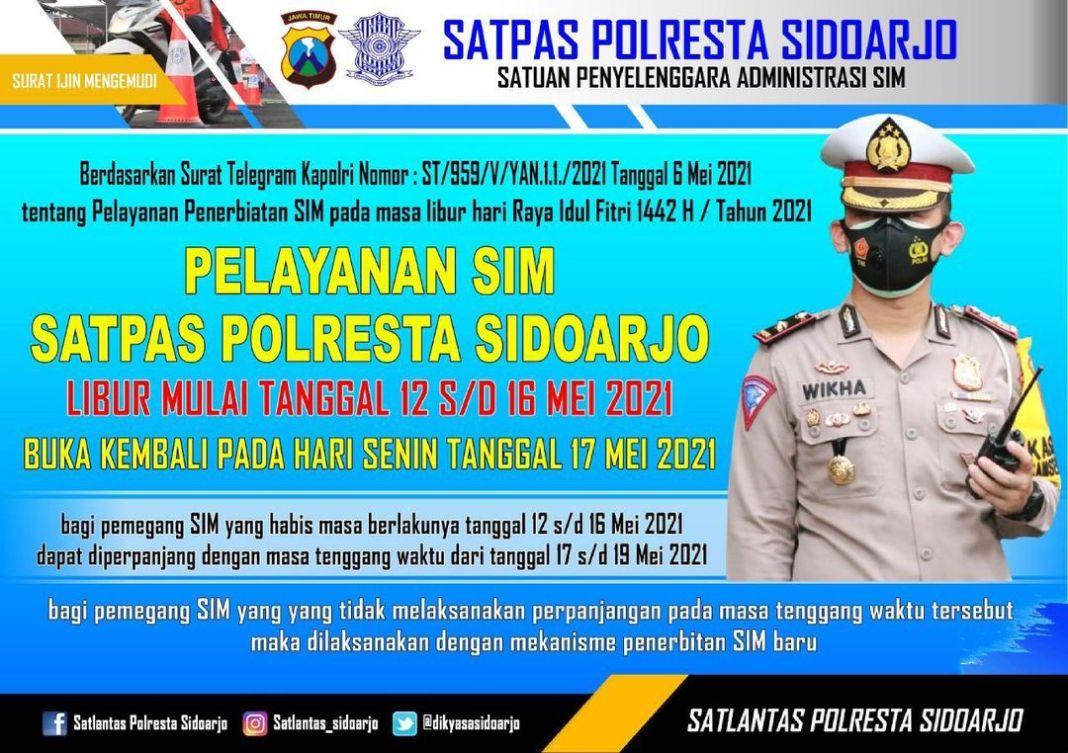 Sidoarjo, Sabtu 8 Mei 2021,, Pelayanan SIM satpas polresta Sidoarjo Libur Mulai Tanggal 12 s/d …
