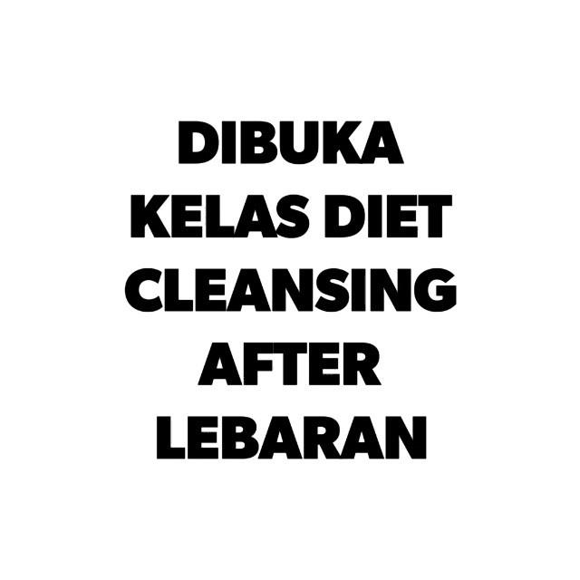 Info kuliner, Oke sekarang secara resmi saya buka pendafataran KELAS DIET INTENSIVE MEI Special CLEANSING aft…