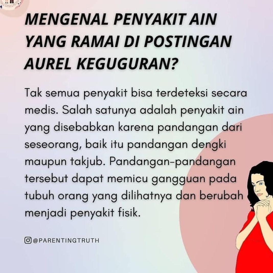 Info sehat, Sehubungan dengan kabar banyaknya netizen yang sebut penyakit ain dalam postingan Aurel kegugur…